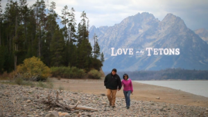 Love in the Tetons Trailer